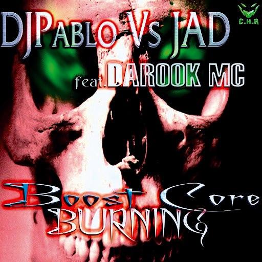 DJ Pablo альбом Boost Core Burning