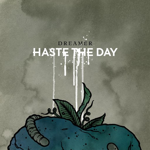 Haste The Day альбом Dreamer