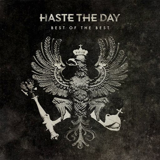 Haste The Day альбом Best of the Best
