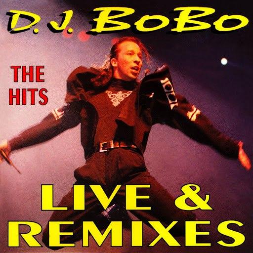 DJ Bobo альбом The Hits Live & Remixes