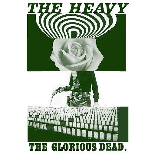 The Heavy альбом The Glorious Dead