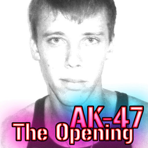Ak-47 альбом The Opening