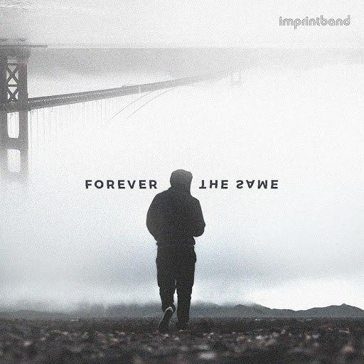 Imprintband альбом Forever the Same