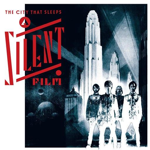 A Silent Film альбом The City That Sleeps
