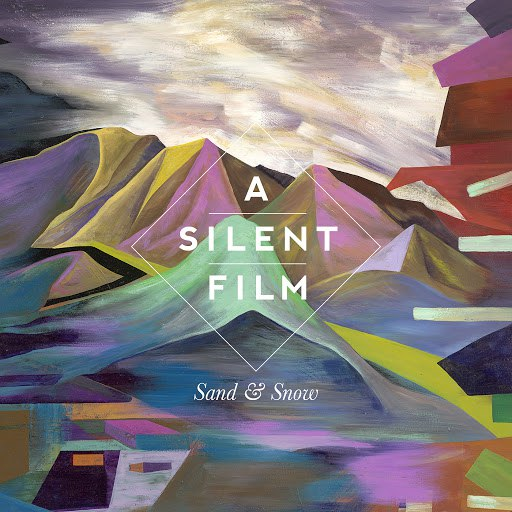 A Silent Film альбом Sand & Snow (Deluxe Edition)