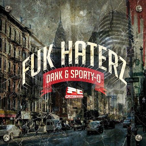Sporty-O альбом Fuk Haterz