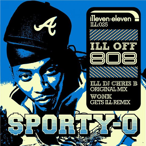 Sporty-O альбом Ill Off 808