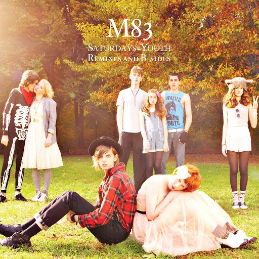 M83 альбом Saturdays = Youth (Remixes & B-Sides)