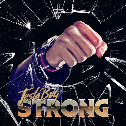 Tesla Boy альбом Strong