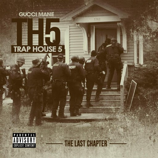 Gucci Mane альбом Trap House 5: The Last Chapter