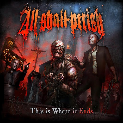 All Shall Perish альбом This Is Where it Ends