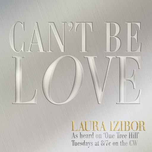 Laura Izibor альбом Can't Be Love