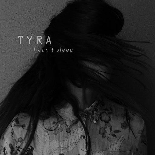 Tyra альбом I can't sleep