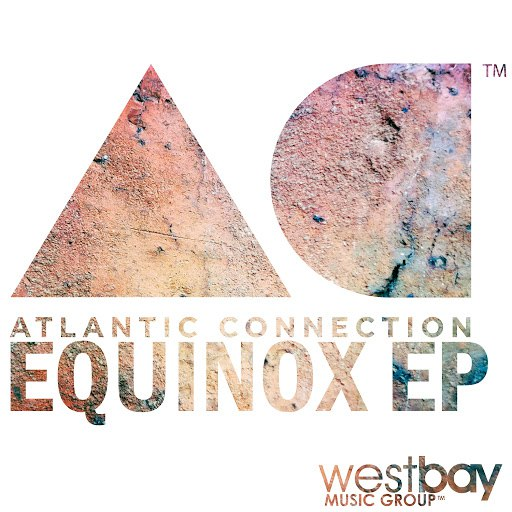 Atlantic Connection альбом Equinox EP