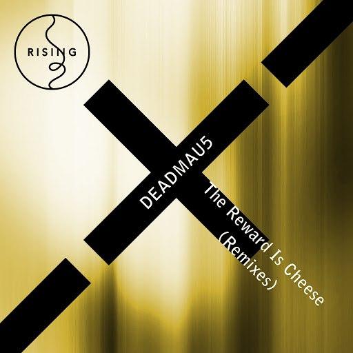 deadmau5 альбом The Reward Is Cheese - Remixes