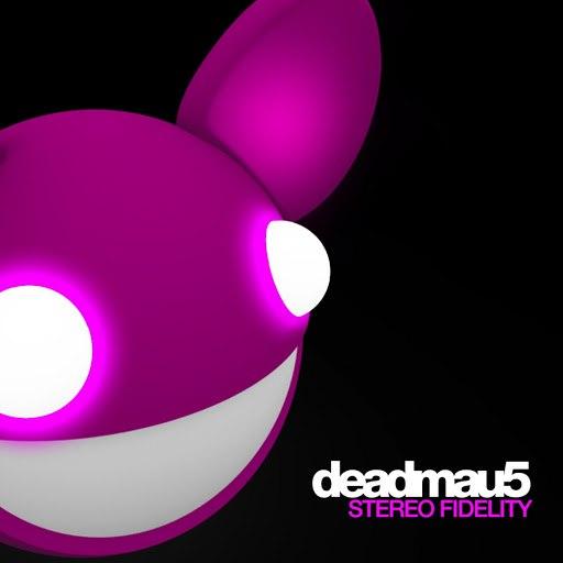 deadmau5 альбом Stereo Fidelity