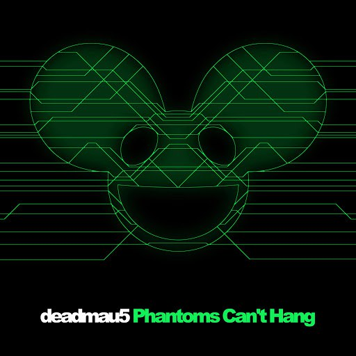 deadmau5 альбом Phantoms Can't Hang