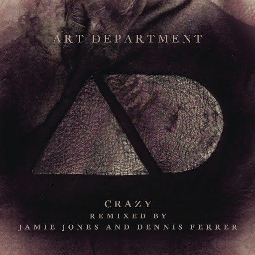Art Department альбом Crazy (Remixes)