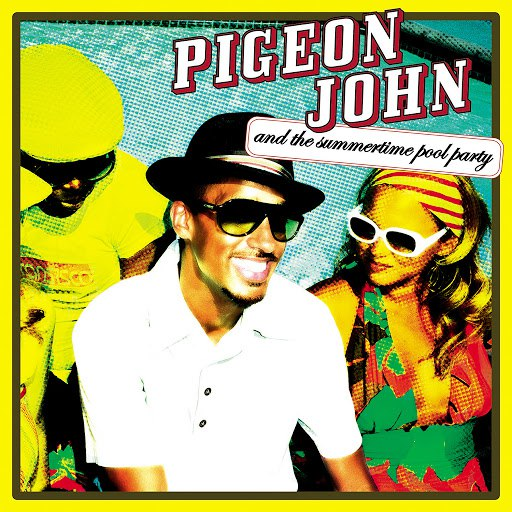 Pigeon John альбом Pigeon John and the Summertime Pool Party
