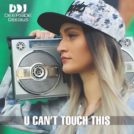 Альбом Deepside Deejays U Can't Touch This