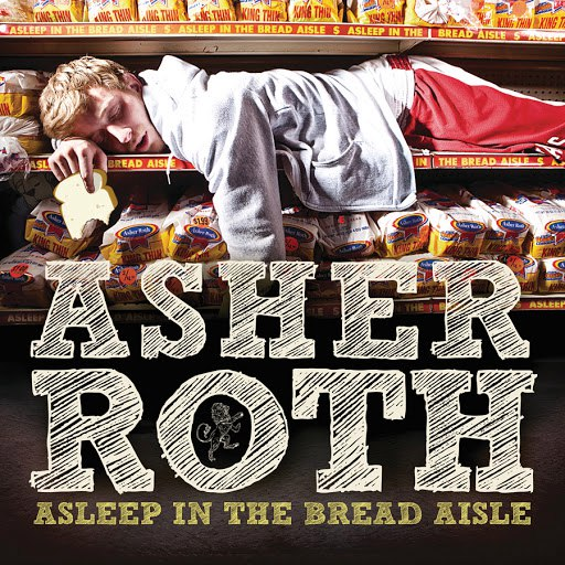 Asher Roth альбом Asleep In The Bread Aisle