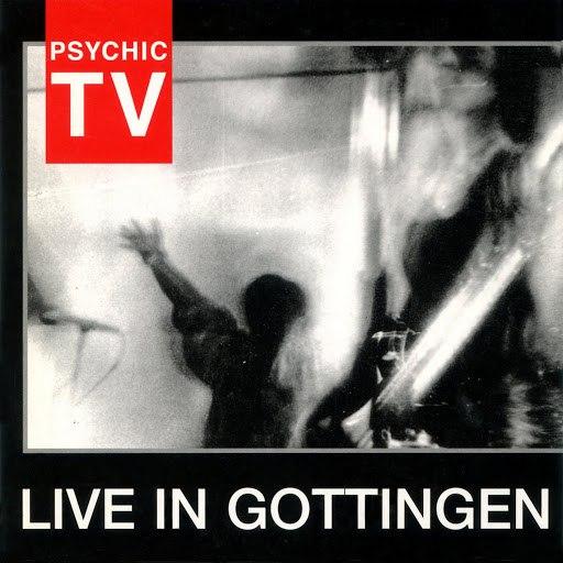 Psychic TV альбом Live in Gottingen