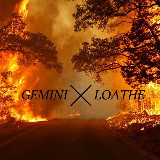 Gemini альбом Loathe (Un-MIxed & Un-Mastered)