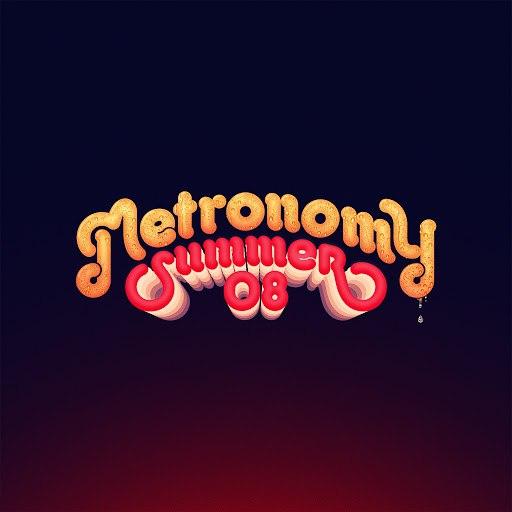 Metronomy альбом Summer 08
