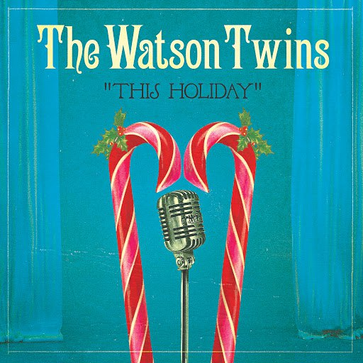 The Watson Twins альбом This Holiday