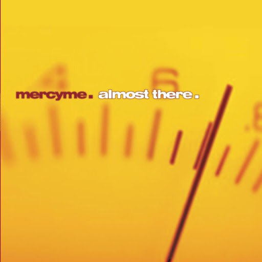 MercyMe альбом Almost There