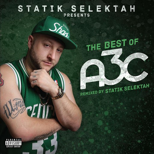 Statik Selektah альбом The Best of A3C