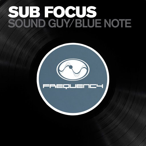 Sub Focus альбом Soundguy / Bluenote