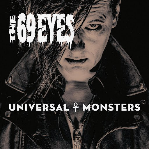 The 69 Eyes альбом Universal Monsters