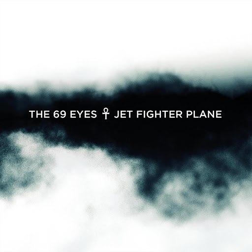 The 69 Eyes альбом Jet Fighter Plane