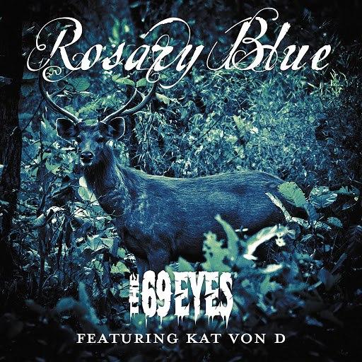 The 69 Eyes альбом Rosary Blue