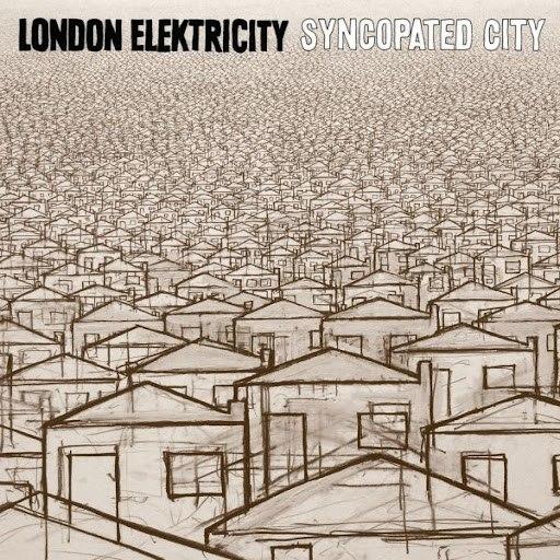 London Elektricity альбом Syncopated City