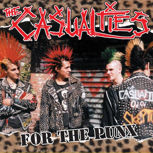 The Casualties альбом For the Punx