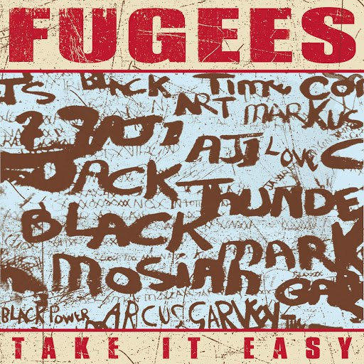 Fugees альбом Take It Easy