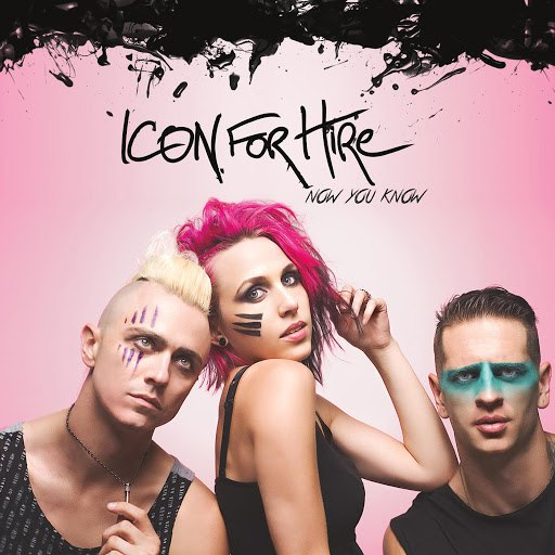 Icon For Hire альбом Now You Know