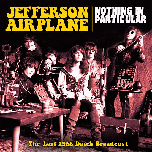 Jefferson Airplane альбом Nothing in Particular (Live)