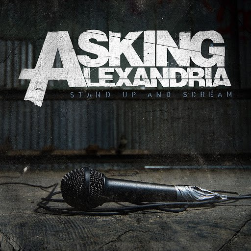 Asking Alexandria альбом Stand Up And Scream