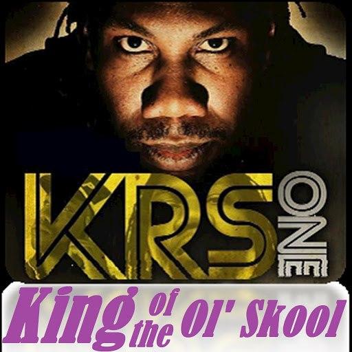 KRS-ONE альбом King of the Ol' Skool
