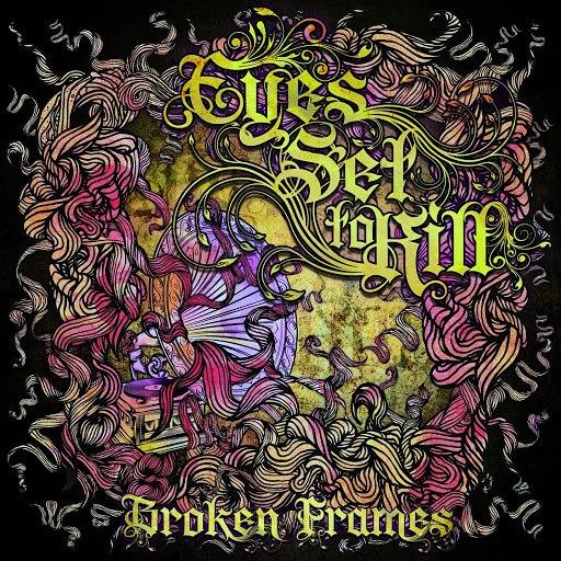 eyes set to kill альбом Broken Frames