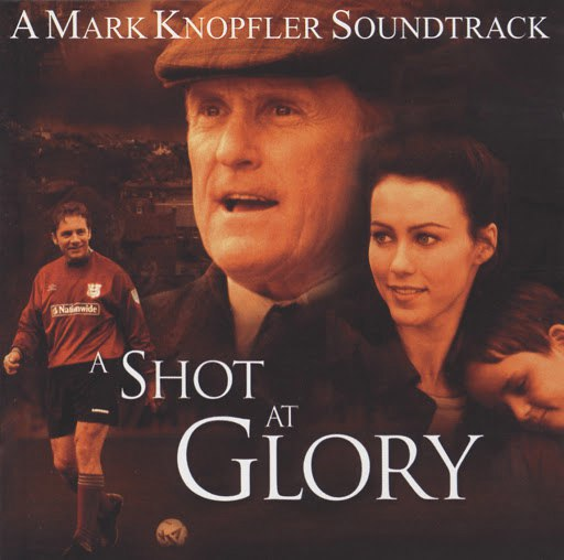 Mark Knopfler альбом A Shot At Glory