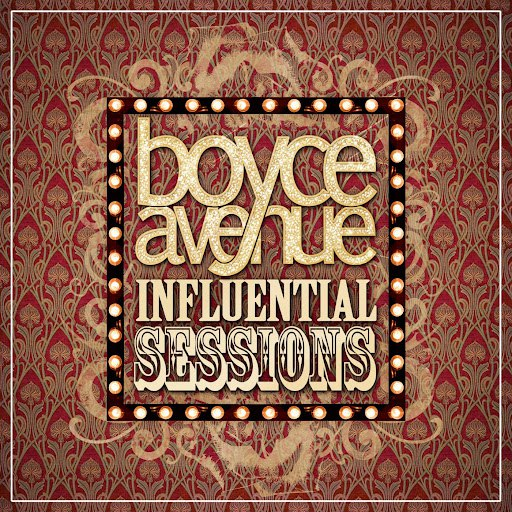 Boyce Avenue album Influential Sessions