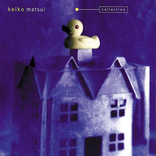 keiko matsui альбом Collection