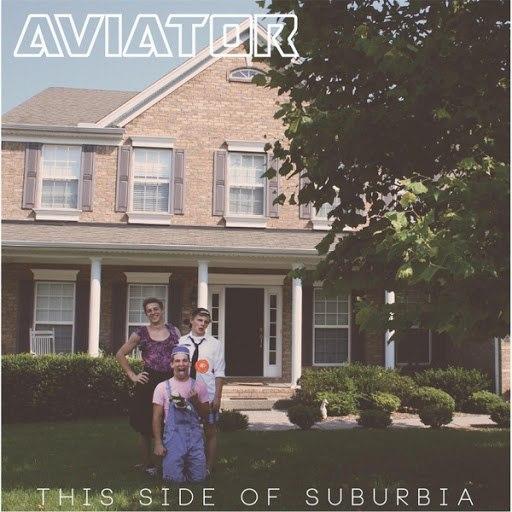 Авиатор альбом This Side of Suburbia