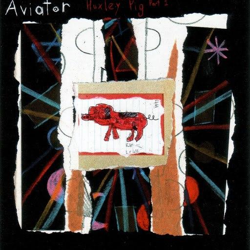 Авиатор альбом Huxley Pig, Pt. 1