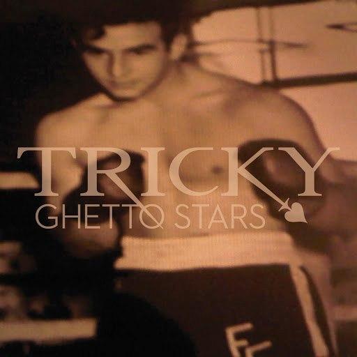 Tricky альбом Ghetto Stars