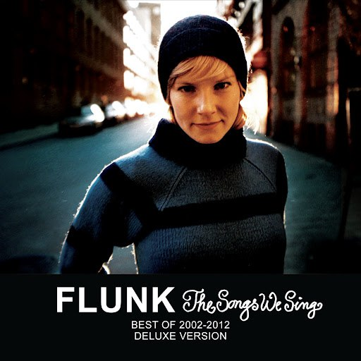 Flunk альбом The Songs We Sing - Best Of 2002-2012 - Deluxe Version